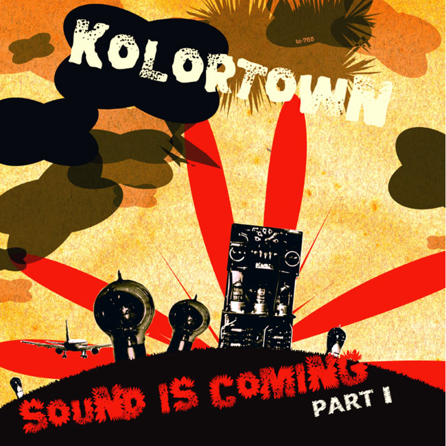 Kolortown-Sound-Is-Coming-1